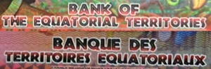 Bank of the Equatorial Territories