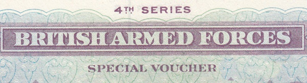 British Armed Forces, Special Vouchers - 4th Series - 1962 Issue